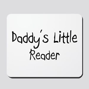 Daddy's Little Reader Mousepad