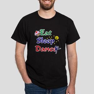 Eat Sleep Dance Dark T-Shirt