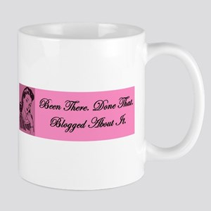 """""""Been There, Done That,..."""" Coffee Mug"""