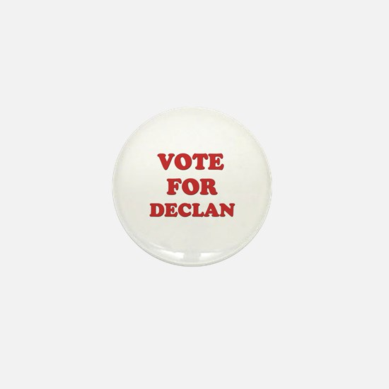 Vote for DECLAN Mini Button
