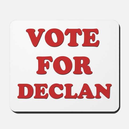 Vote for DECLAN Mousepad