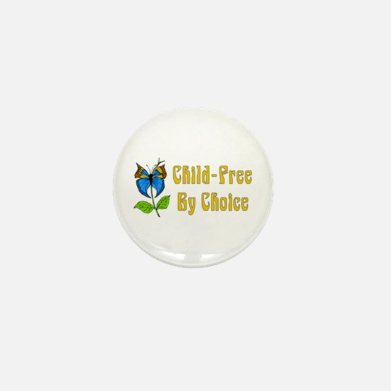 Child-Free By Choice Mini Button