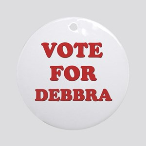 Vote for DEBBRA Ornament (Round)