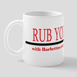 Rub Your Meat! Mug