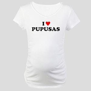 I Love Pupusas Maternity T-Shirt