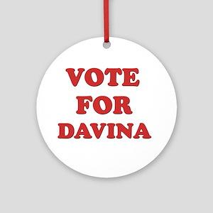 Vote for DAVINA Ornament (Round)