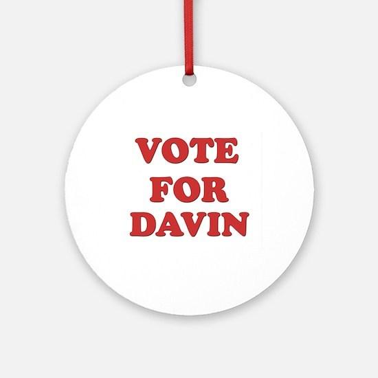 Vote for DAVIN Ornament (Round)