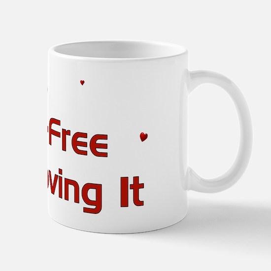 Child-Free Loving It Mug