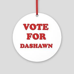 Vote for DASHAWN Ornament (Round)