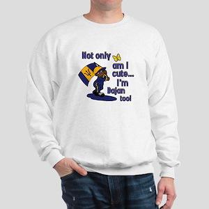Cute and Bajan! Sweatshirt