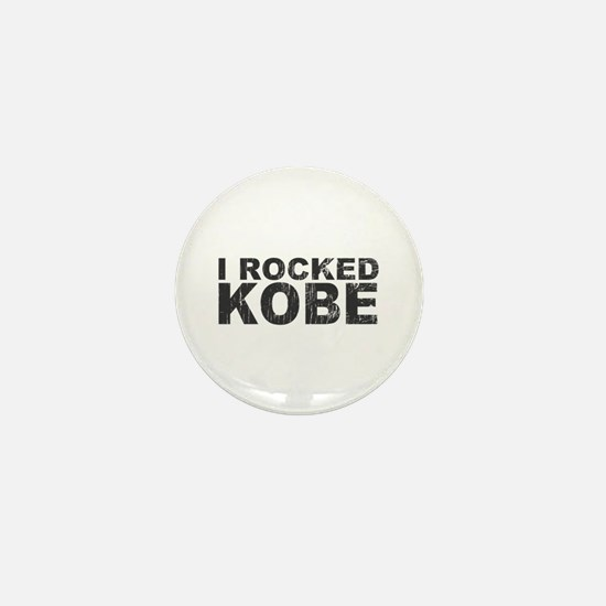 I Rocked Kobe Mini Button