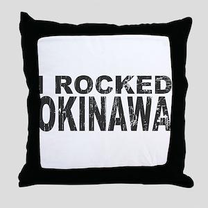 I Rocked Okinawa Throw Pillow