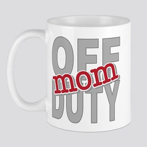 Off Duty Mom Profession Mug