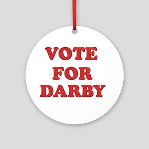 Vote for DARBY Ornament (Round)