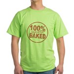 Totally Baked Green T-Shirt
