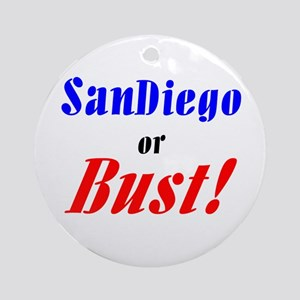 San Diego or Bust! Ornament (Round)