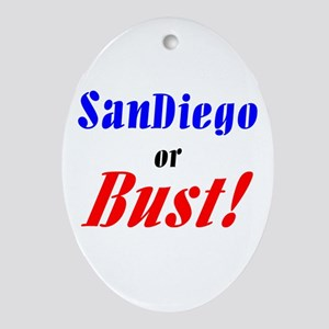 San Diego or Bust! Oval Ornament