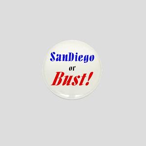 San Diego or Bust! Mini Button