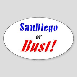 San Diego or Bust! Oval Sticker