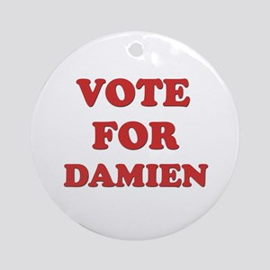 Vote for DAMIEN Ornament (Round)