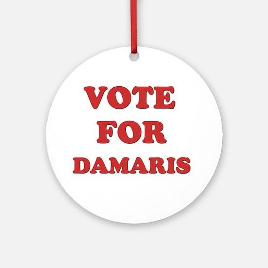 Vote for DAMARIS Ornament (Round)