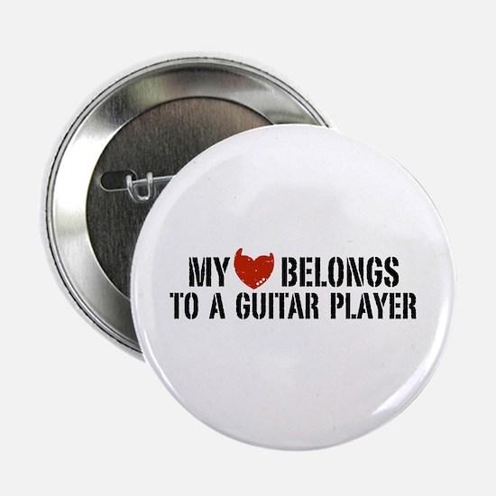"""My Heart Belongs to a Guitar Player 2.25"""" Button"""