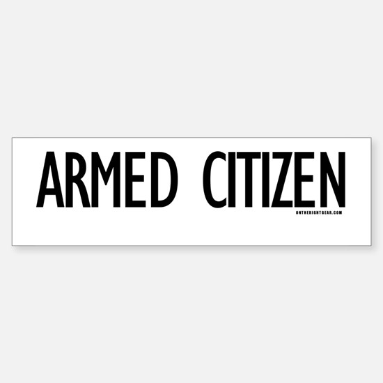 Armed Citizen Bumper Bumper Bumper Sticker