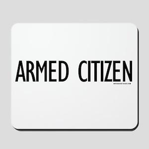 Armed Citizen Mousepad