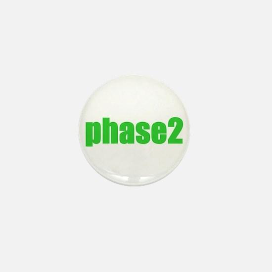 Phase 2 Mini Button