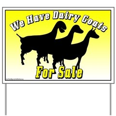 Dairy Goats for Sale Yard Sign