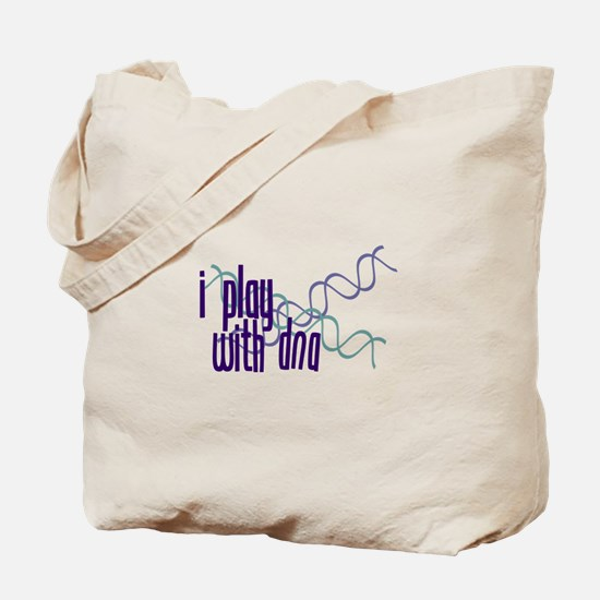 I Play with DNA Tote Bag