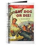 """Pulp Journal - """"Eat Dog or Die!"""""""