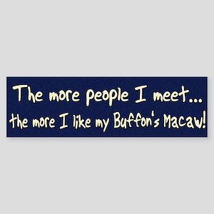 More People Buffon's Macaw Bumper Sticker