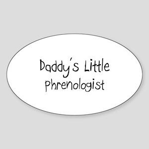 Daddy's Little Phrenologist Oval Sticker