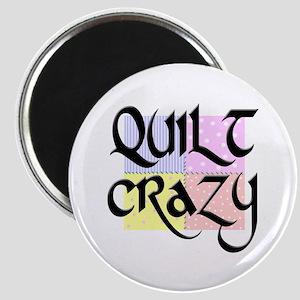 Quilt Crazy Magnet