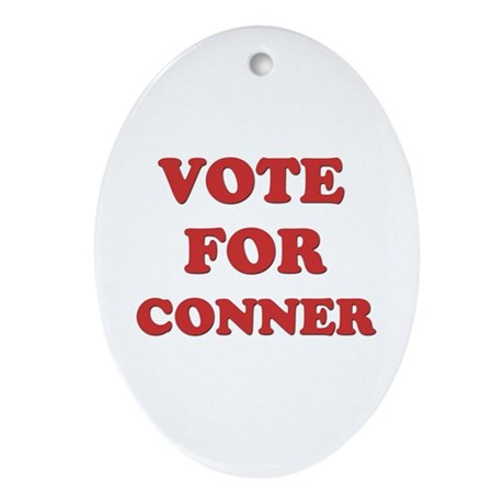 Vote for CONNER Oval Ornament