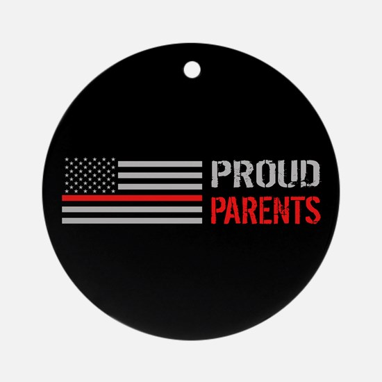 Firefighter: Proud Parents (Black) Round Ornament