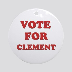 Vote for CLEMENT Ornament (Round)