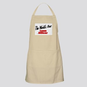 """""""The World's Best Loan Officer"""" BBQ Apron"""