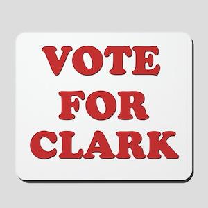 Vote for CLARK Mousepad