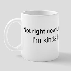 Not right now Lumbergh Mug