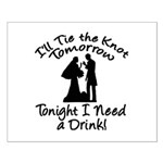Need a Drink Hen Party Small Poster