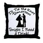 Need a Drink Hen Party Throw Pillow