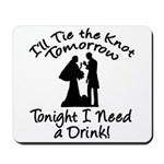 Need a Drink Hen Party Mousepad