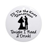 Need a Drink Hen Party Ornament (Round)
