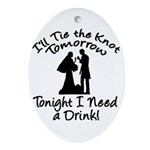 Need a Drink Hen Party Oval Ornament