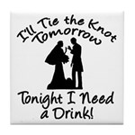 Need a Drink Hen Party Tile Coaster
