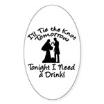 Need a Drink Hen Party Oval Sticker (10 pk)