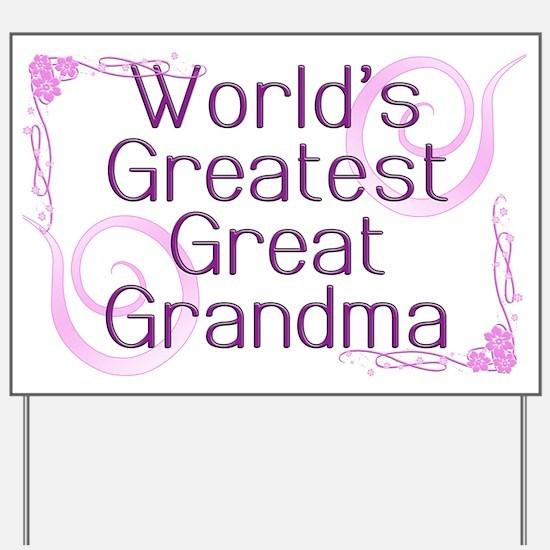 World's Greatest Great Grandma Yard Sign