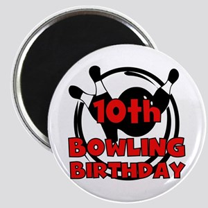 10th Bowling Birthday Magnet